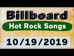 Billboard Top 50 Hot Rock Songs October 19 2019 Youtube