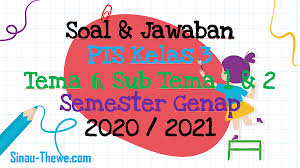 Jan 10, 2015 · soal uas btq semester 2 kelas 1 , kelas 2 , kelas 4 kelas 5 dan kelas 6: Soal Jawaban Pts Kelas 3 Tema 6 Sub Tema 1 2 Semester Genap 2020 2021 Sinau Thewe Com
