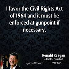 Civil Rights Quotes Cool Ronald Reagan Quotes QuoteHD