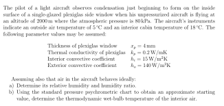 Solved The Pilot Of A Light Aircraft Observes Condensatio