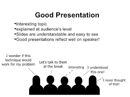 steps for good presentation  14 good presentation