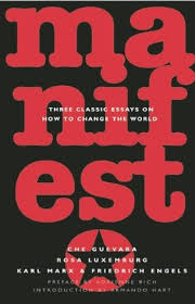 manifesto three classic essays on how to change the world by  10843