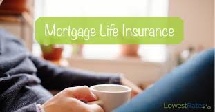 mortgage life insurance why you need to choose wisely