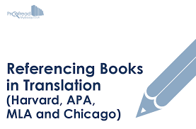 referencing books in translation harvard apa mla and chicago