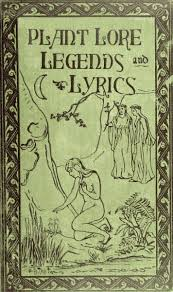 Plant <b>Lore</b>, Legends, and Lyrics, by Richard Folkard—A Project ...