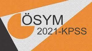 KPSS sonuçları ne zaman açıklanacak? ÖSYM 2021 KPSS Genel Yetenek-Genel  Kültür ve Eğitim Bilimleri... - EĞİTİM Haberleri