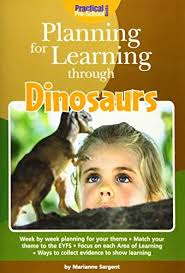 Planning For Learning through Dinosaurs: Marianne Sargent ...