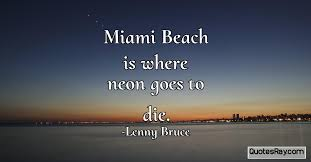 Miami Quotes Delectable Quotes