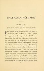 classic anabaptist and mennonite history collection vols balthasar hatildefrac14bmaier the leader of the anabaptists