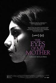optimalguy s diary watch the eyes of my mother for watch the eyes of my mother streaming video watch the eyes of my mother movie online
