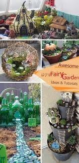 awesome diy fairy garden ideas and tutorials