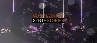 synthstories 004 makeup vanity set moog mother 32 meris mercury7 ask audio