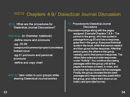 precise diction dj s for chapters essay e q what is the  chapters 4 9 dialectical journal discussion e q what are the procedures for dialectical