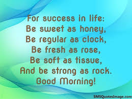 Beautiful Quotes Sms Best of For Success In Life Good Morning SMS Quotes Image