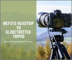 Mefoto Roadtrip Vs Globetrotter Tripod Threeleggedtech