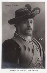 albert-lambert-in-hernani-1920_26210610622_o #male #celebrity #celebrities  #vintage #retro #singer #beefcake #actor #model #… | Art films, French  postcard, Hernani