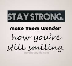 Strong Quotes Magnificent Stay Strong Quote Stay Strong Make Them Wonder How You're