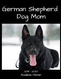 German Shepherd Dog Mom 2019 - 2020 ...