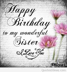 Quotes For Sister Birthday Delectable Happy Birthday Sister With Quotes Wishes