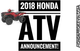 2018 suzuki atv lineup. unique atv new 2018 honda atv models  lineup announcement review  four wheeler  release dates colors intended suzuki atv lineup