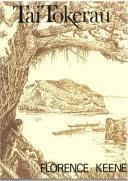 Tai Tokerau - Florence Myrtle Matthews Keene - Google Books