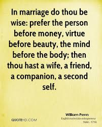 The Beauty Of Marriage Quotes Best of William Penn Marriage Quotes QuoteHD