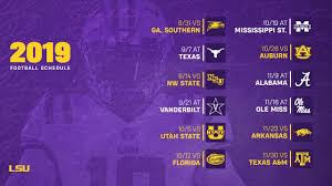 lsu announces 2019 football schedule lsusports net the official web site of lsu tigers athletics