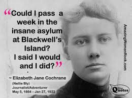 Nellie Bly Quotes. QuotesGram via Relatably.com