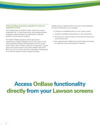 the flexible onbase integration options give lawson organizations a codeless integration tool for the lawson portal