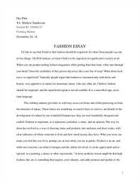 fashion essay essay on influence of th and st fashion essays on  essay about fashion changing topics and changing realityplus an essay about fashion and race new