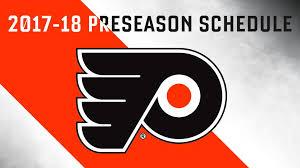 flyers scheduule 2017 18 preseason schedule