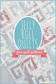 Free Quilt Patterns Using Jelly Rolls New Decorating