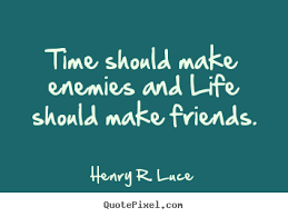 Life Quoted Awesome Diy Picture Quotes About Life Time Should Make Enemies And Life