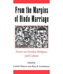 from the margins of hindu marriage essays on gender religion from the margins of hindu marriage essays on gender religion and culture