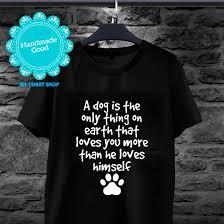 Amazoncom Dog Quotes Dog Paw T Shirt Best Friend Puppy Love Dog