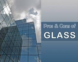 advantages disadvantages of glass as