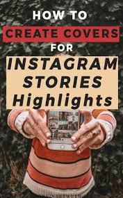 How to Create Covers for Instagram Stories Highlights - Helene in ...