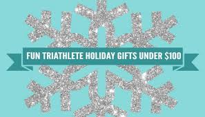 fun triathlete holiday gifts under 100 they ll use and love
