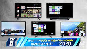 Top 5 Smart tivi dưới 10 triệu bán chạy năm 2020 tại Điện máy XANH
