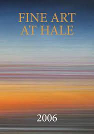 Fine Art @ Hale Catalogue 2006 by Fine Art @ Hale - issuu