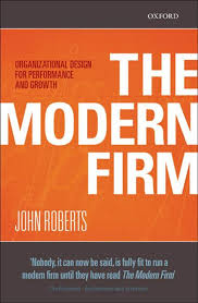 The Modern Firm Organizational Design For Performance And Growth The Modern Firm Organizational Design For Performance And Growth Ebook By John Roberts Rakuten Kobo