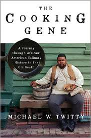 The Cooking Gene A Journey Through African American Culinary