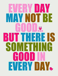 have a good day quote