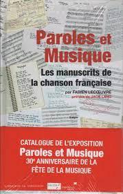 LECOEUVRE, FABIEN. Paroles et Musique : Les manuscrits de la chanson  française | Book marketing, Parole, Ebook
