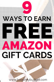 9 Easy Ways To Earn Free Amazon Gift Cards 2019 Money Money
