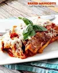 baked manicotti can t stay out of the