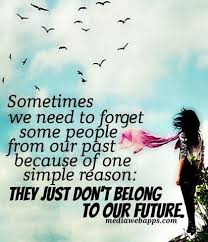 Forget The Past Quotes Interesting Sometimes We Need To Forget Some People From Our Past Because Of One