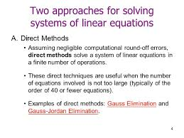 examples of direct methods gauss elimination and gauss jordan elimination two approaches for solving systems of linear equations