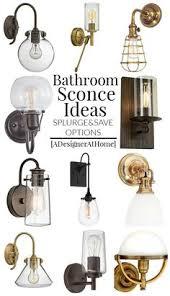 bathroom vanity lighting ideas both splurge and save options but they all look so bathroom lighting designs 69 bathroom lighting design