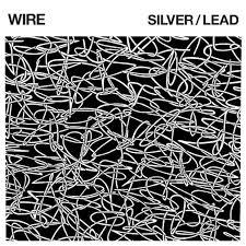 Stream The Wire Stream The New Wire Album Silver Lead